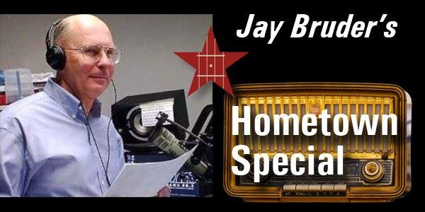 Jay Bruder's Hometown Special