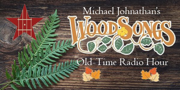 Woodsongs Old Time Radio Hour