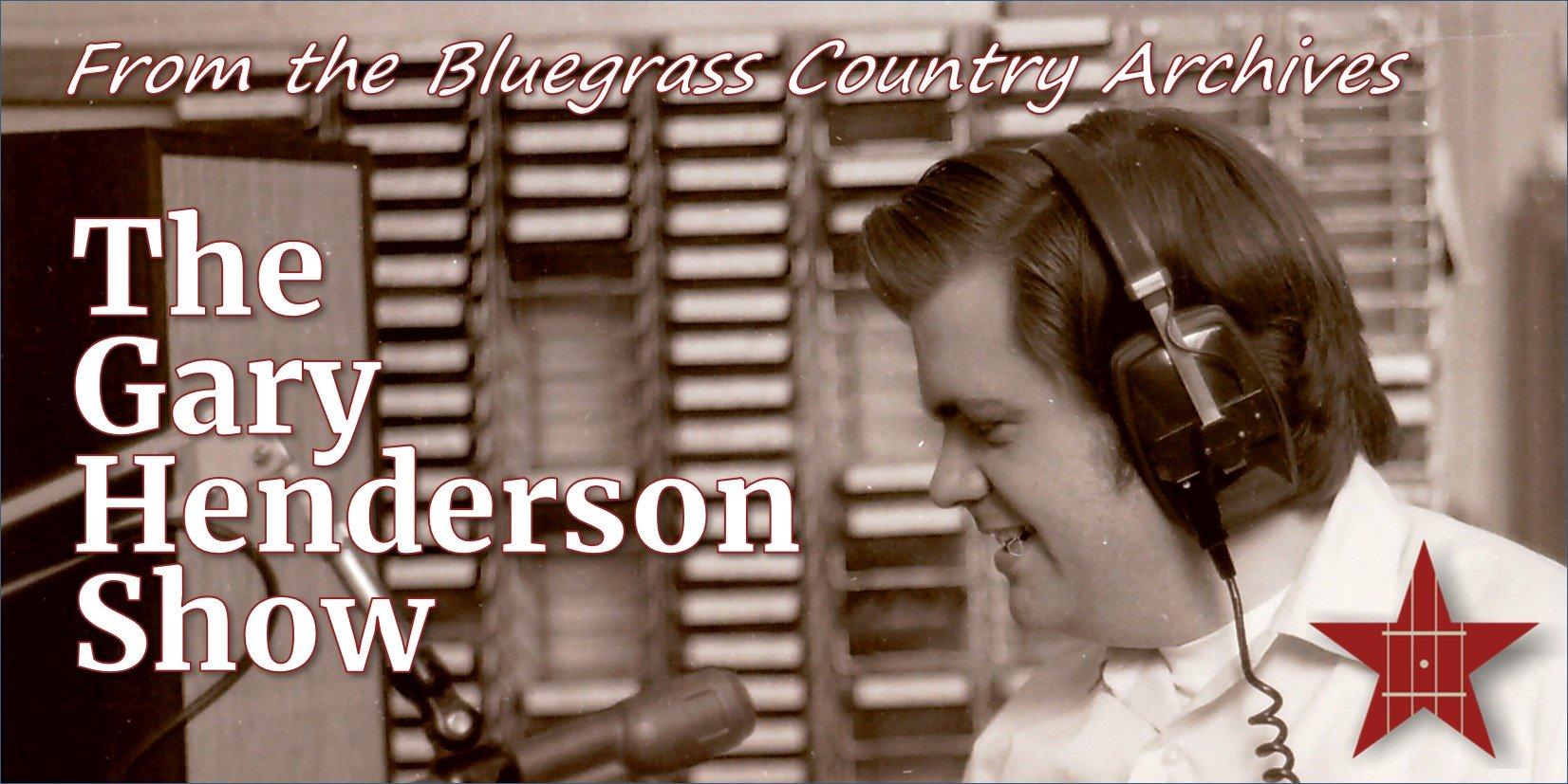 The Gary Henderson Show